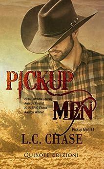 Pickup Men (Pickup Men  Vol. 1) (Italian Edition)