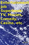 The sixteen volumes of this book for people interested in working in the entertainment industry are as follows:Volume 1. It Takes Guts to be an Entertainer + TalentVolume 2. The Movie-Making BizVolume 3. Movie-Making ResourcesVolume 4. Video-Making B...