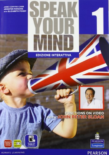 Speak your mind. Per le Scuole superiori. Con e-book. Con espansione online: 1