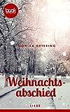 'Weihnachtsabschied' von Monika Detering