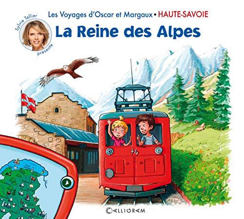 Les voyages d'Oscar et Margaux - Haute-Savoie - La Reine des Alpes (02) par collectif
