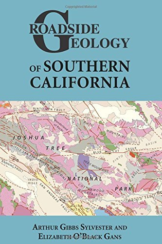 Roadside Geology of Southern California by Arthur Gibbs Sylvester (2016-01-04)