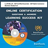 C_HYCBA_63 - SAP Certified Associate - SAP Hybris Commerce Business Analyst 6.3 Online Certification Video Learning Made Easy...