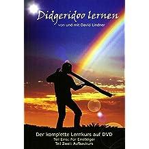 Traumzeit: Das Didgeridoo spielerisch erlernen und seine heilsame Kraft selbst erfahren