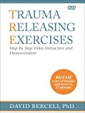 Trauma Releasing Exercises Step By Step Video Instruction an