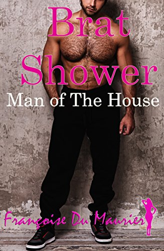brat-shower-man-of-the-house-the-brat-book-3-english-edition