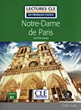 Notre-Dame de Paris - Livre + audio-online (Lectures clé en français facile)