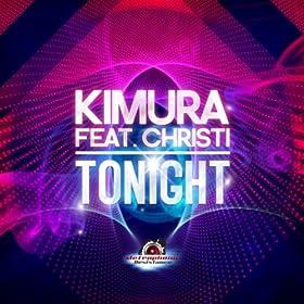 Kimura feat. Christi-Tonight