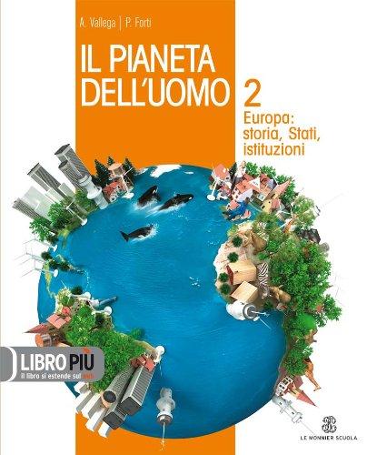 Il pianeta dell'uomo. Con espansione online. Per la Scuola media: 2