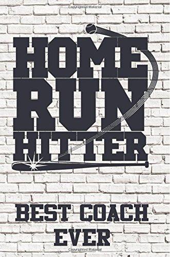 Home Run Hitter: Best Coach Ever: Baseball Coach Gifts (Baseball Notebook Journal)(Baseball Books For Kids)(V1) por Dartan Creations