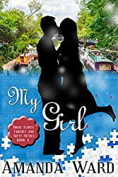 My Girl (Those Flirty Forties and Nifty Fifties Book 4)