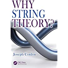 Why String Theory? (English Edition)