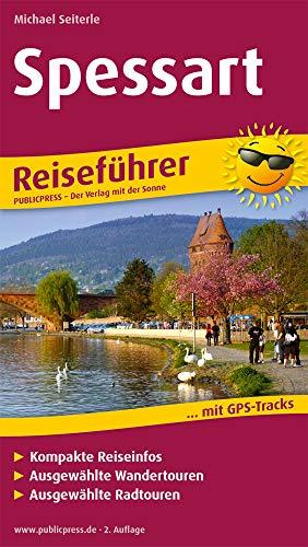 Spessart: Reiseführer für Ihren Aktiv-Urlaub, kompakte Reiseinfos, ausgewählte Rad- und Wandertouren, aussagekräftige Höhenprofile und tourenspezifische Karten (Reiseführer / RF)