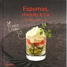 Espumas, chantilly et Cie - 100 % siphon