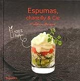Telecharger Livres Espumas chantilly et Cie 100 siphon (PDF,EPUB,MOBI) gratuits en Francaise