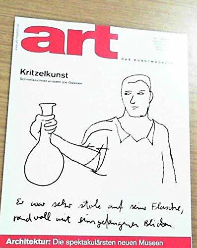 Art. Das Kunstmagazin. Nr. 1 / Januar 2007. Kritzelkunst. Schnellzeichner erobern die Galerien / Architektur: Die spektakulärsten neuen Museen.