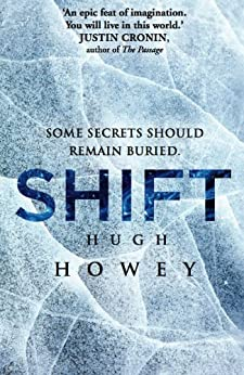 Shift Omnibus Edition (Shift 1-3) (Silo series Book 2) (English Edition) par [Howey, Hugh]