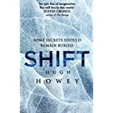 Shift Omnibus Edition (Shift 1-3) (Silo series Book 2) (English Edition)