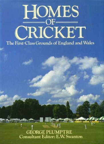 Homes of Cricket por George Plumptre