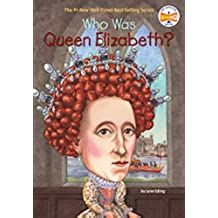 WHO WAS QUEEN ELIZABETH