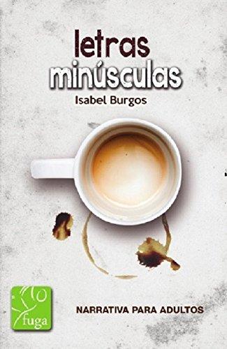 Letras minusculas por Isabel Burgos