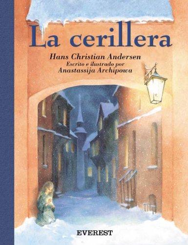 La Cerillera (Rascacielos / Clásicos) por Andersen  Hans Christian