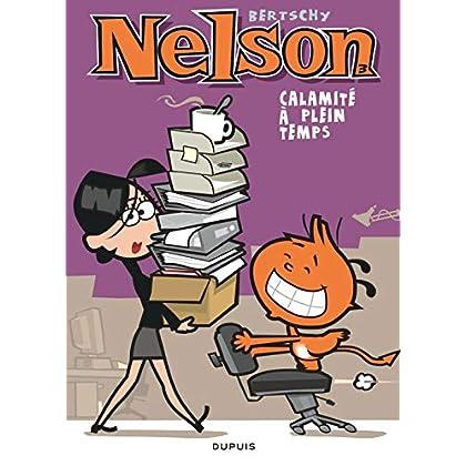 Nelson - tome 3 - Calamité à plein temps