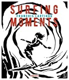 Surfing Moments