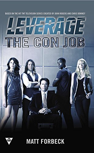 The Con Job (Leverage) por Matt Forbeck
