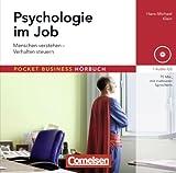 Pocket Business - Hörbuch: Psychologie im Job: Menschen verstehen - Verhalten steuern. Hör-CD