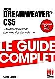 Dreamweaver CS5 : Le guide complet