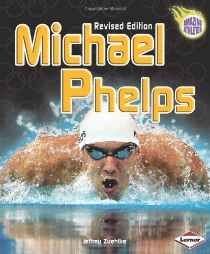 Michael Phelps (Amazing Athletes (Hardcover)) by Jeffrey Zuehlke (2009-02-01)