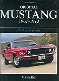 Original Mustang 1967-1970 (Original (Motorbooks International))