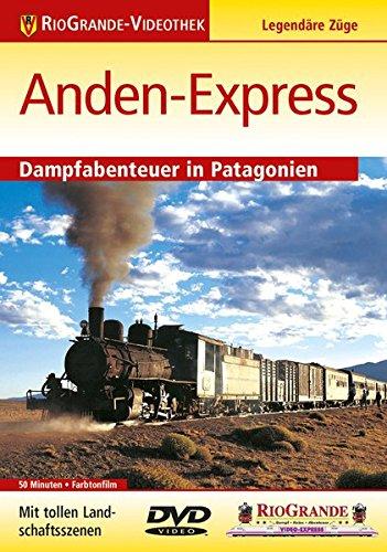Anden-Express - Dampfabenteuer in Patagonien - Legendäre Züge - RioGrande (Cover Bild kann abweichen)
