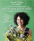Grün macht schön: Über 100 Rezepte und Ideen: Smoothies,...