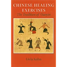 CHINESE HEALING EXERCISES: The Tradition of Daoyin (Latitude 20 Books (Hardcover))