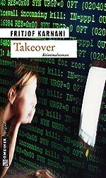 Takeover: Thriller (Kriminalromane im GMEINER-Verlag)