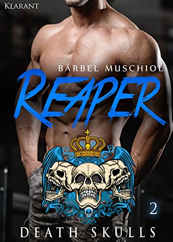 Reaper. Death Skulls 2 (The Rocker Club)