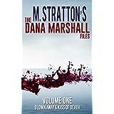 The Dana Marshall Files: Blown Away & Kiss Of Death (English Edition)