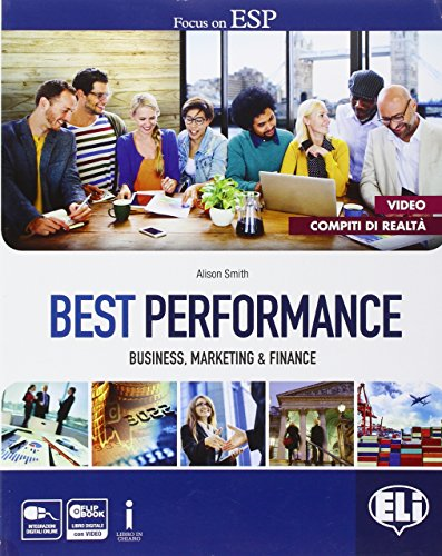 Best performance. In business, marketing & finance. Con e-book. Con espansione online. Per le Scuole superiori