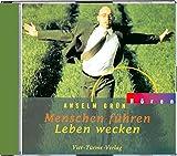 Menschen führen, Leben wecken. CD: Anregungen aus der Regel Benedikts von Nursia (Anselm Grün HÖREN) - Anselm Grün