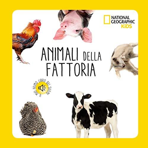 Animali della fattoria. Libro sonoro. Ediz. a colori