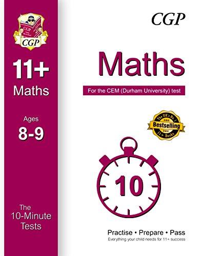10-Minute Tests for 11+ Maths Ages 8-9 - CEM Test (CGP 11+ CEM)