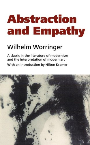 Abstraction and Empathy: A Contribution to the Psychology of Style (Elephant Paperbacks) par Wilhelm Worringer
