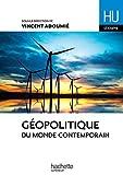 Géopolitique du monde contemporain (HU Géographie) (French Edition)
