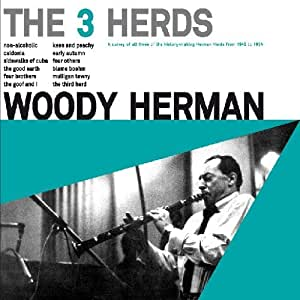 Woody Herman - The 3 Herds (+ 14 extra tracks)