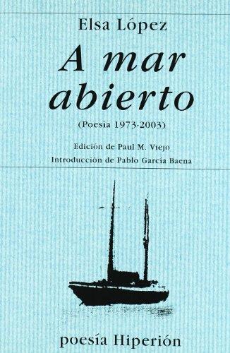 A mar abierto (poesía 1973-2000) (Poesía Hiperión) por Elsa López