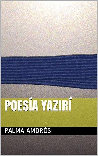 Poesía Yazirí por Palma Amorós