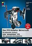 Das EV3 Roboter Universum: Ein umfassender Einstieg in LEGO® MINDSTORMS® EV3 mit 8 spannenden...