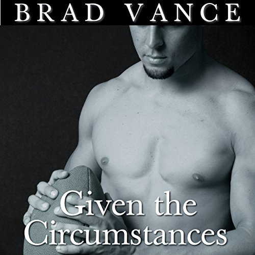 Given the Circumstances - Brad Vance - Unabridged